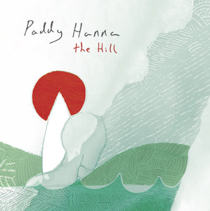HANNA, PADDY: THE HILL (2020) VINYL LP