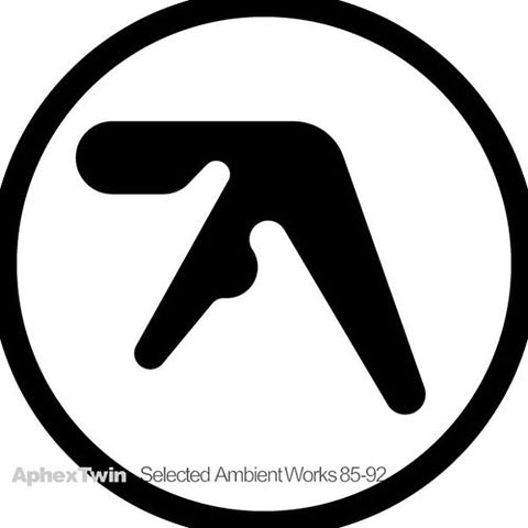 APHEX TWIN : SELECTED AMBIENT WORKS 85-92 (1992) CD & 2LP 2013 REISSUE