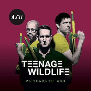 ASH: TEENAGE WILDLIFE - 25 YEARS OF ASH