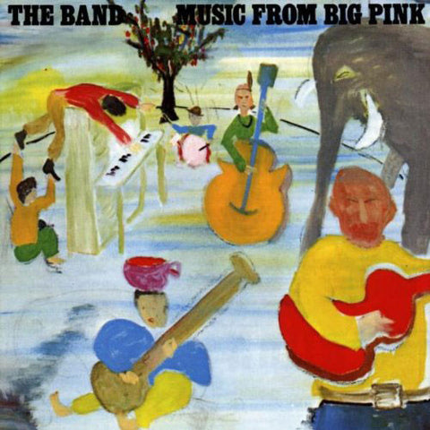 BAND, THE: MUSIC FROM BIG PINK