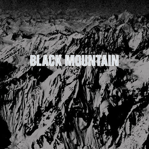 BLACK MOUNTAIN: BLACK MOUNTAIN (10TH ANNIVERSARY EDITION)
