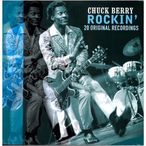 BERRY, CHUCK : ROCKIN' (20 ORIGINAL RECORDINGS) (2010)