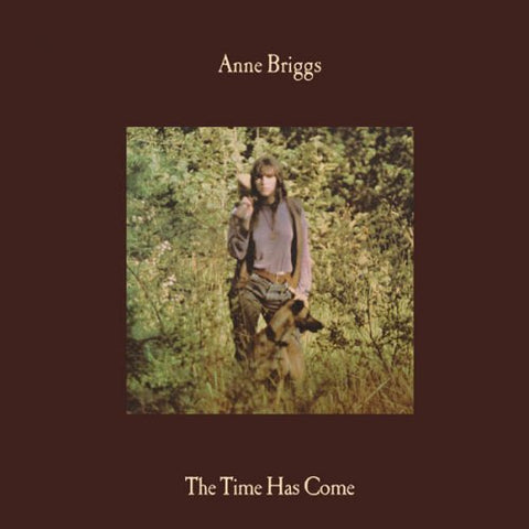 BRIGGS, ANNE : THE TIME HAS COME (1971) LP 2017 REISSUE