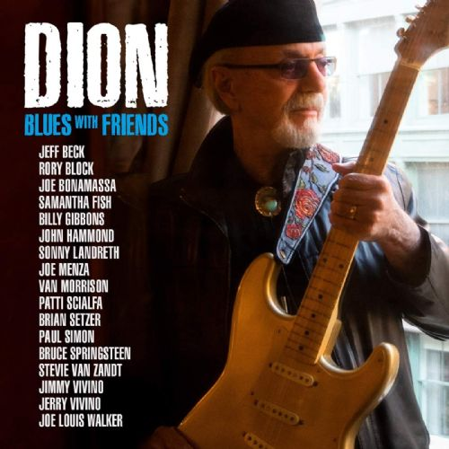 DION: BLUES WITH FRIENDS (2020) CD /// LP