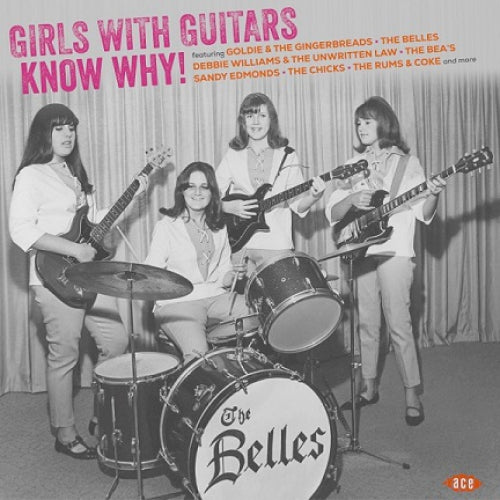 VARIOUS ARTISTS: GIRLS WITH GUITARS KNOW WHY! (2020) LP COMPILATION)