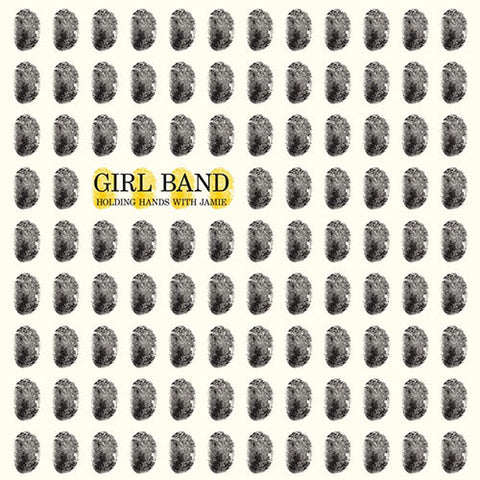 GIRL BAND : HOLDING HANDS WITH JAMIE (2015) CD / LP