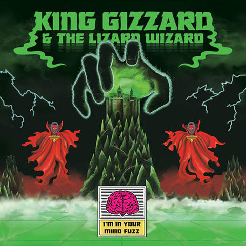 KING GIZZARD AND THE LIZARD WIZARD : I'M IN YOUR MIND FUZZ (2014) LP