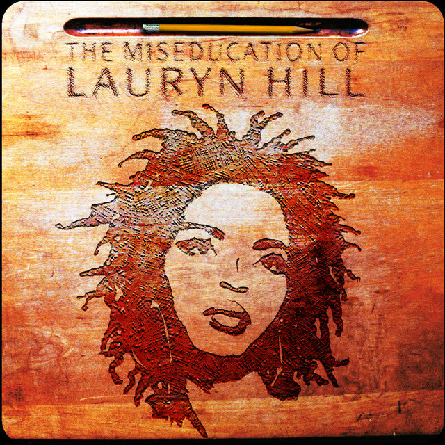 HILL, LAURYN: THE MISEDUCATION OF