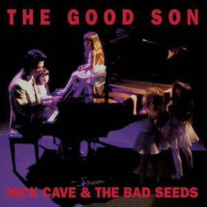 CAVE, NICK & THE BAD SEEDS: THE GOOD SON