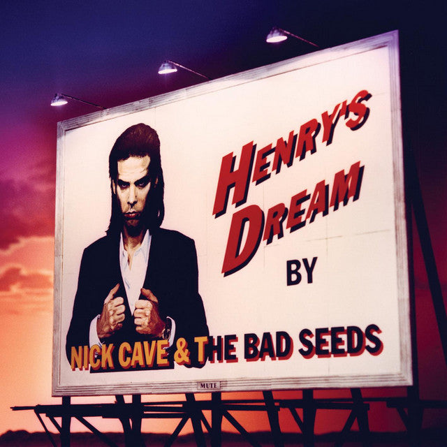 CAVE, NICK & THE BAD SEEDS : HENRY'S DREAM (1992) LP 2015 REMASTERED REISSUE 180 GRAM VINYL