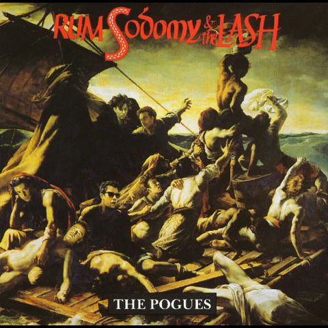 POGUES, THE: RUM, SODOMY & THE LASH (1985) LP 2015 REMASTERED REISSUE 180 GRAM