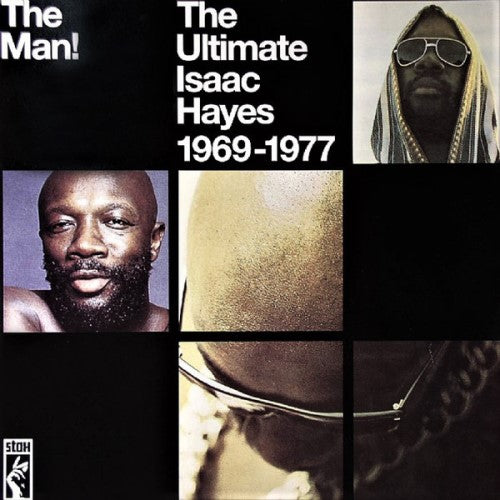 ISAAC HAYES: THE MAN!