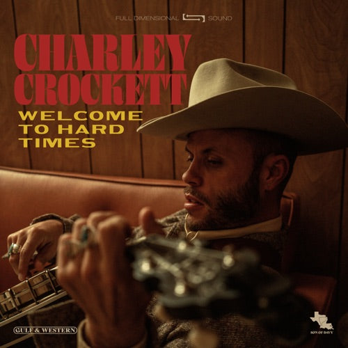 CROCKETT, CHARLEY: WELCOME TO THE HARD TIMES (2020) CD