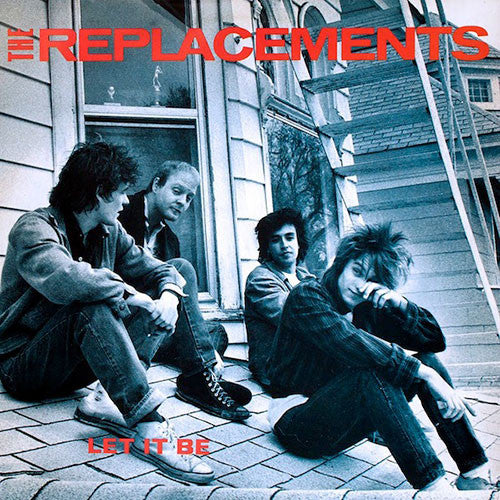 REPLACEMENTS, THE: LET IT BE