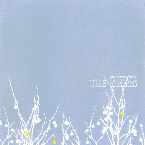 SHINS, THE : OH, INVERTED WORLD (2001) LP 2005 REISSUE