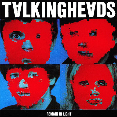 TALKING HEADS: REMAIN IN LIGHT
