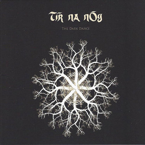 TÍR NA NÓG: THE DARK DANCE