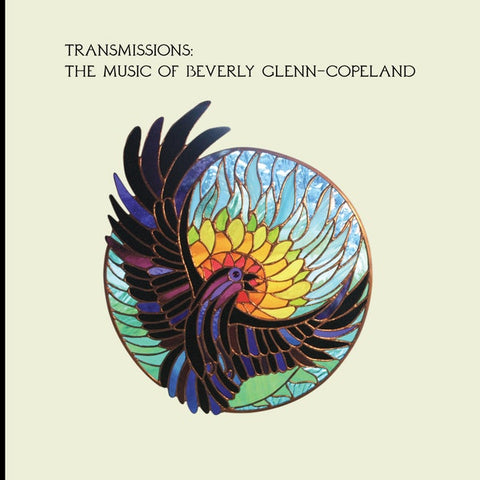 GLEN-COPELAND, BEVERLEY: TRANSMISSIONS (2020) COMPILATION CD /// LP WITH 7INCH