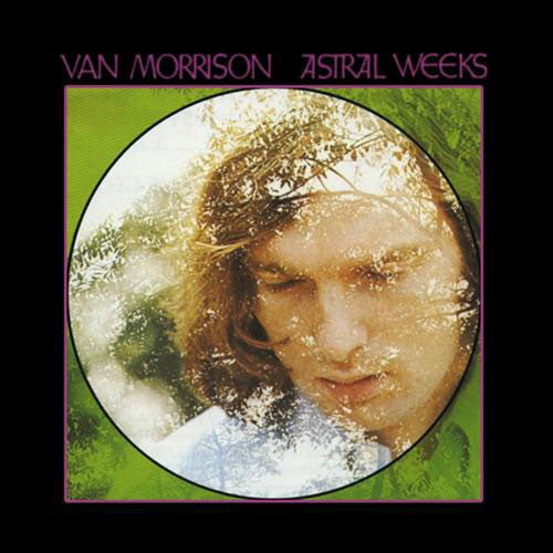 MORRISON, VAN: ASTRAL WEEKS