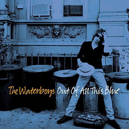 WATERBOYS, THE: OUT OF ALL THIS BLUE