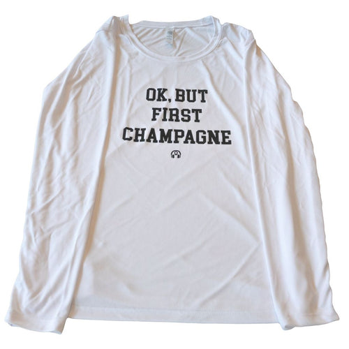 OK, BUT FIRST CHAMPAGNE ATHLETIC LONG SLEEVE
