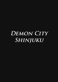 Demon City Shinjuku: The Complete Edition (Novel) - emanga2