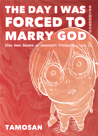 The Day I Was Forced To Marry God (Digital)