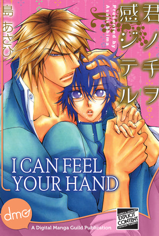 I Can Feel Your Hand