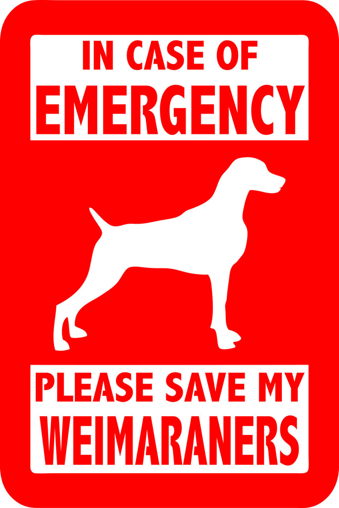"PLEASE SAVE MY WEIMARANERS  5"" TALL DECAL BY EYECANDY DECALS"