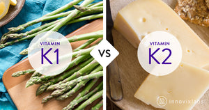 Vitamin K1 vs K2: a side-by-side comparison