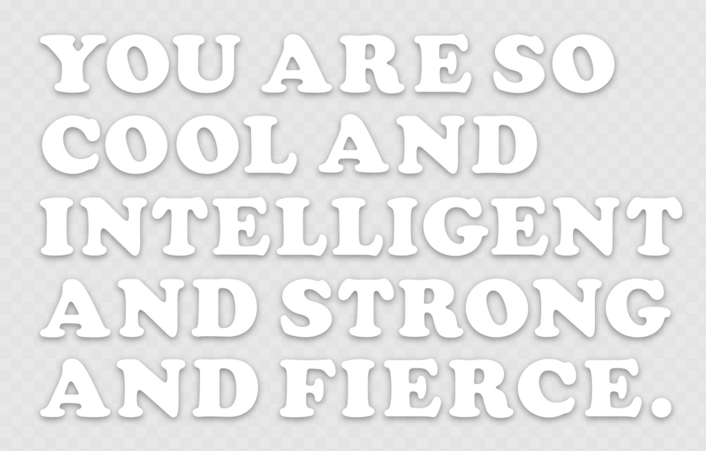 You Are So Cool Mirror Decal *PREORDER*