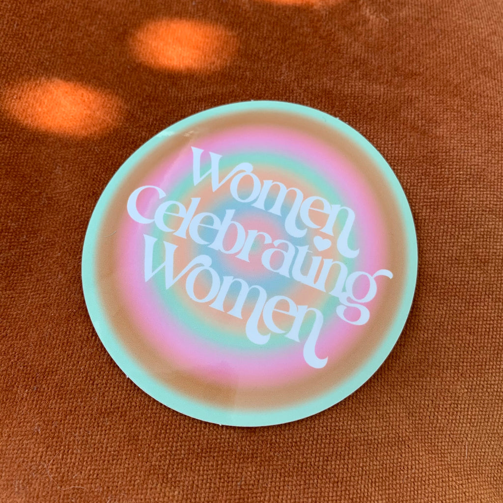 Women Celebrating Women Sticker
