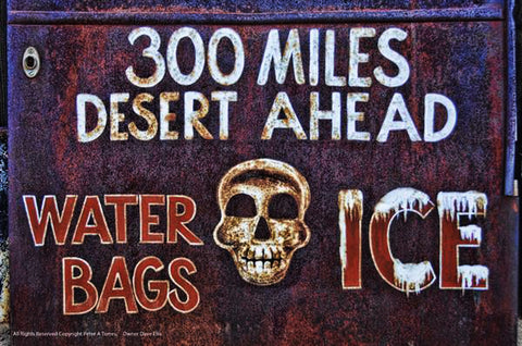 300 Miles Desert Ahead Metal Sign