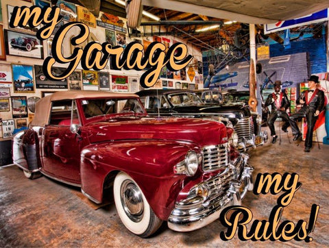 My Garage-My Rules
