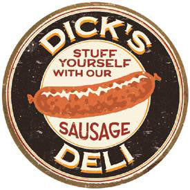 Dick's Deli-Stuff Yourself With Our Sausage