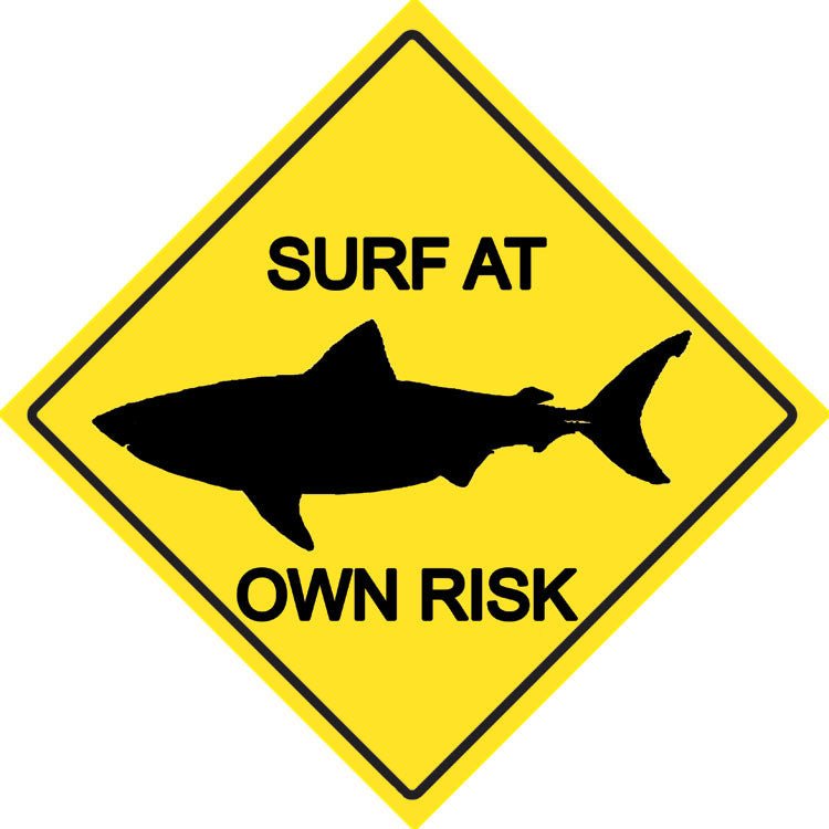 Surf At Your Own Risk