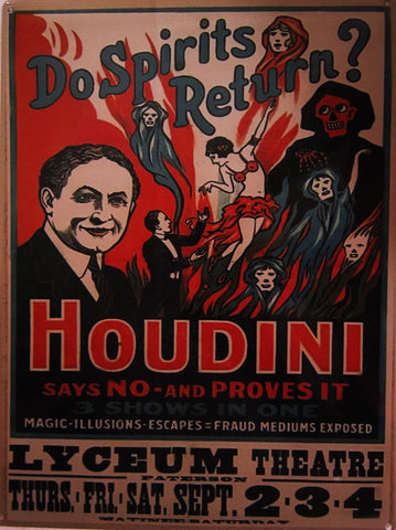 Houdini-Do Spirits Return Metal Sign