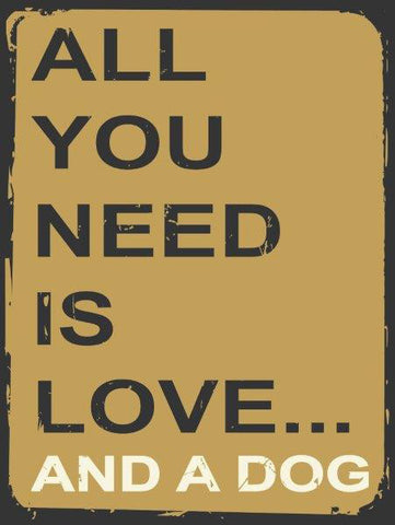 All You Need-Dog