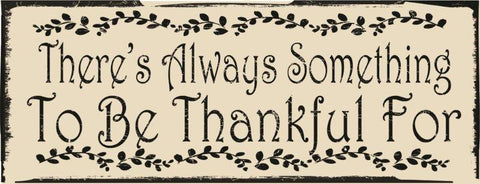Always To Be Thankful