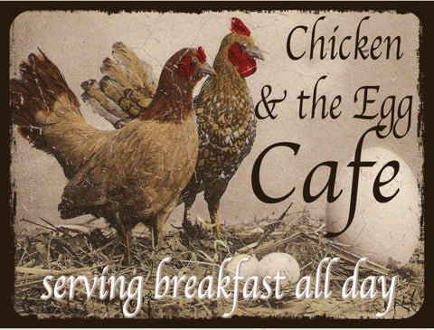 Chicken & Egg Cafe Metal Sign