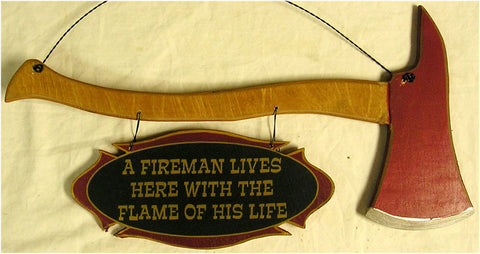 Fire Axe-Fireman Lives Here