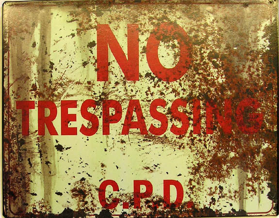No Trespassing  C.P.D.