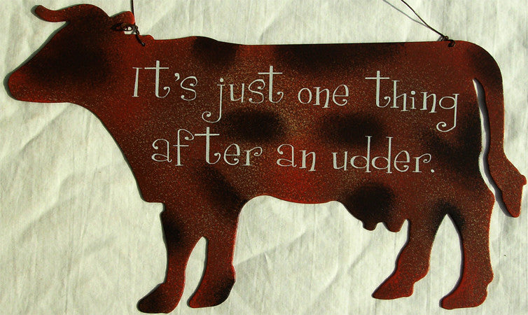 It's Just One Thing... (cow)