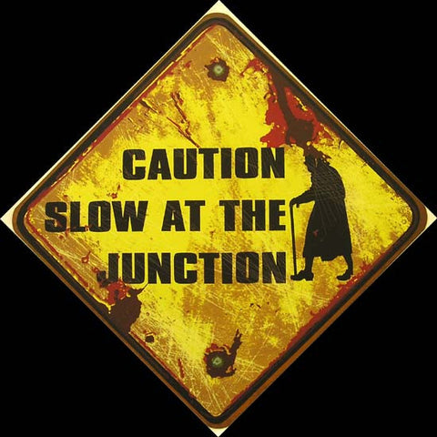 Caution-Slow At The Junction