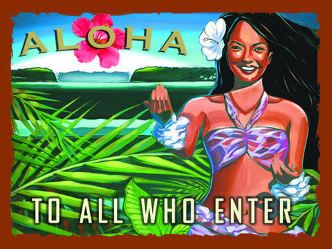 Aloha-To All Who Enter