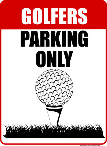 Golfers Parking Only