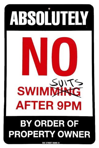 Absolutely No Swimsuits After 9 pm