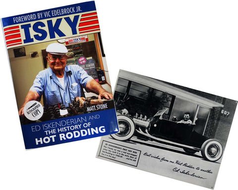"Ed Iskenderian ""Isky"" History of Hot Rodding Autographed Book with Hot Rod Metal Sign"