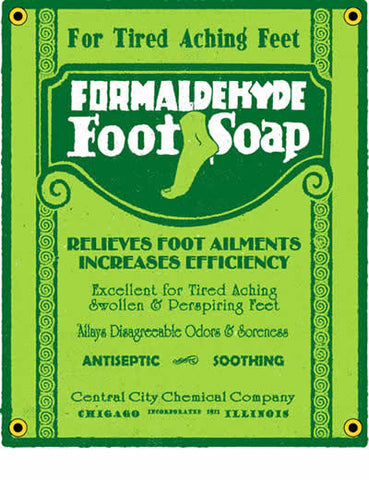 Formaldehyde Foot Soap Porcelain Sign