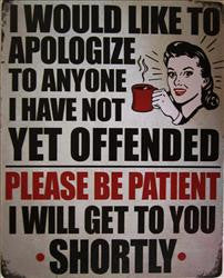 Apologize..If I Haven't Offended